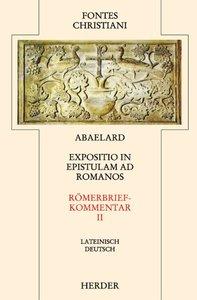 Expositio in epistulam ad Romanos 2 / Römerbriefkommentar 2