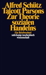 Zur Theorie sozialen Handelns