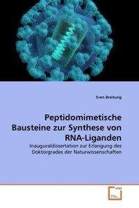 Peptidomimetische Bausteine zur Synthese von RNA-Liganden