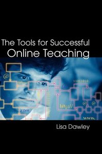 The Tools for Successful Online Teaching