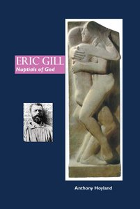 Eric Gill: Nuptials of God