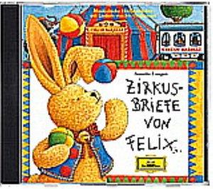 Zirkusbriefe von Felix. CD