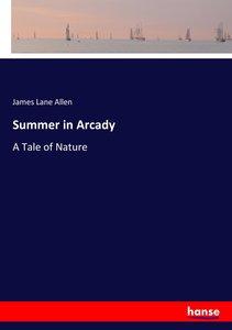 Summer in Arcady