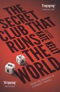 The Secret Club That Runs the World