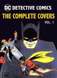DC Comics: Detective Comics: The Complete Covers Omnibus Vol. 1