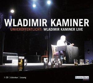 Unveröffentlicht: Wladimir Kaminer Live. CD
