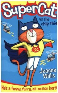 Supercat 01. Supercat vs the Chip Thief