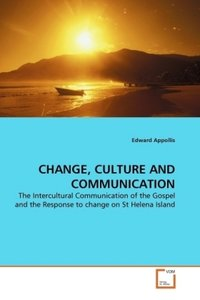 CHANGE, CULTURE AND COMMUNICATION