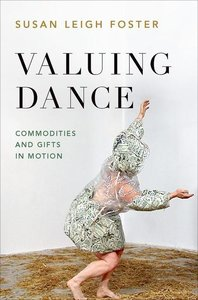 Valuing Dance: Commodities and Gifts in Motion