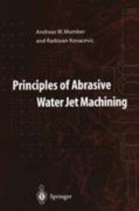 Principles of Abrasive Water Jet Machining