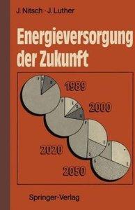 Energieversorgung der Zukunft