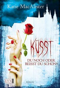 Küsst du noch oder beisst du schon?