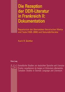 Die Rezeption der DDR-Literatur in Frankreich II: Dokumentation