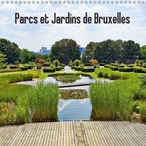 Parcs et Jardins de Bruxelles (Calendrier mural 2015 300 × 300 m