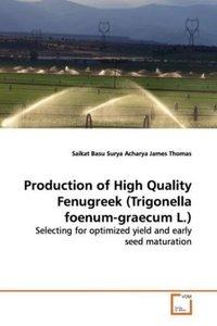 Production of High Quality Fenugreek (Trigonellafoenum-graecum L