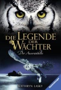 Die Legende der Wächter, Band 10: Der Auserwählte