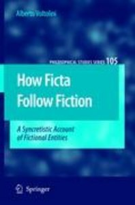 How Ficta Follow Fiction