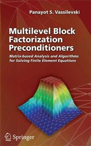 Multilevel Block Factorization Preconditioners