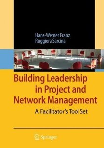 Building Leadership in Project and Network Management
