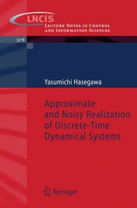 Approximate and Noisy Realization of Discrete-Time Dynamical Sys