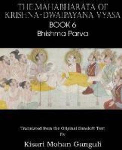 The Mahabharata of Krishna-Dwaipayana Vyasa Book 6 Bhishma Parva