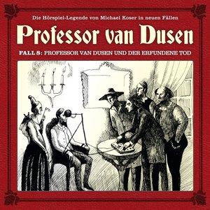 Professor van Dusen 08: Professor van Dusen und der erfundene To