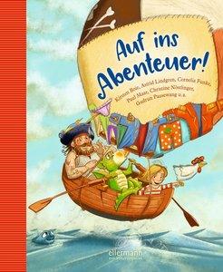 Auf ins Abenteuer! Geschichten von Rittern, Piraten und anderen