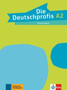 Die Deutschprofis A2. Lehrerhandbuch