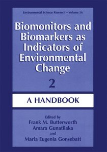 Biomonitors and Biomarkers as Indicators of Environmental Change
