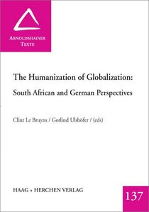 The Humanization of Globalization: South African and German Pers