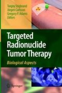 Targeted Radionuclide Tumor Therapy
