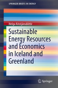 Sustainable Energy Resources and Economics in Iceland and Greenl