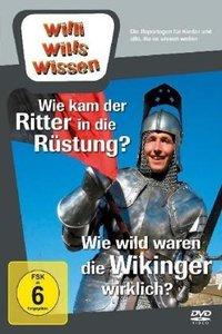 Willi wills wissen. Wie wild waren Wikinger? / Ritterrüstung & B