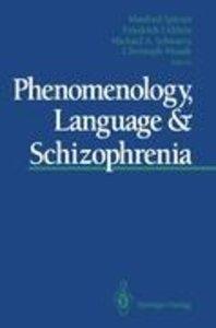Phenomenology, Language & Schizophrenia