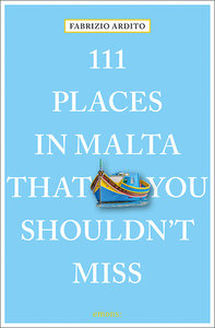 111 Places in Malta That You Shouldn\'t Miss