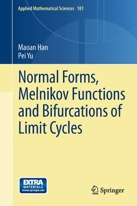 Normal Forms, Melnikov Functions and Bifurcations of Limit Cycle