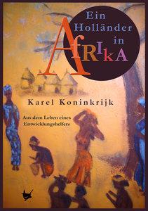 Ein Holländer in Afrika