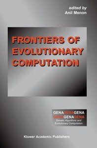 Frontiers of Evolutionary Computation