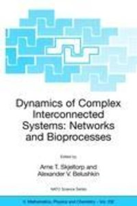 Dynamics of Complex Interconnected Systems: Networks and Bioproc