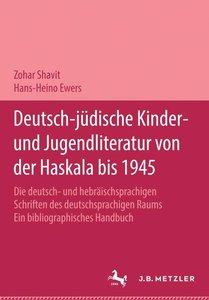 Deutsch-jüdische Kinder- und Jugendliteratur von der Haskala bis