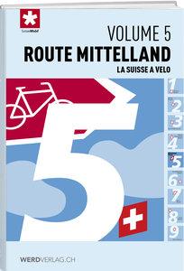 La Suisse à vélo volume 5