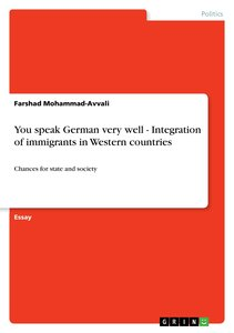 You speak German very well - Integration of immigrants in Wester