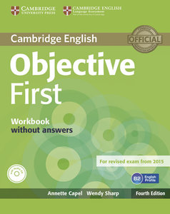 Objective First - Fourth Edition. Workbook without answers with
