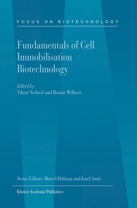 Fundamentals of Cell Immobilisation Biotechnology