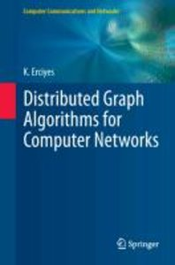 Distributed Graph Algorithms for Computer Networks