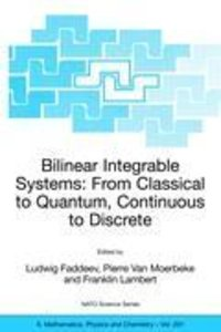 Bilinear Integrable Systems: from Classical to Quantum, Continuo