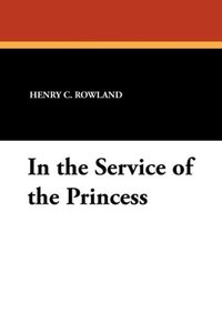 In the Service of the Princess