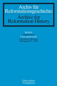 Archiv für Reformationsgeschichte - Literaturbericht