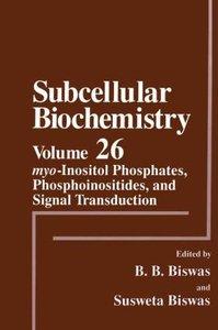 myo-Inositol Phosphates, Phosphoinositides, and Signal Transduct