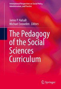 The Pedagogy of the Social Sciences Curriculum